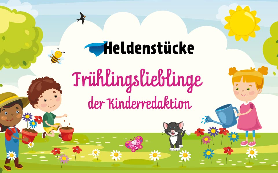 Frühlingslieblinge der Kinderredaktion
